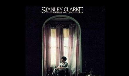 albumcoverstanleyclarke journeytolove استنلی کلارک